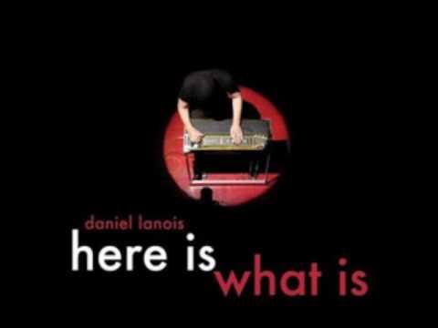 Daniel Lanois - Where Will I Be