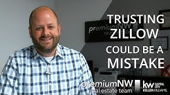 Trusting Zillow Could Be a Mistake | Keller Williams Salem, OR
