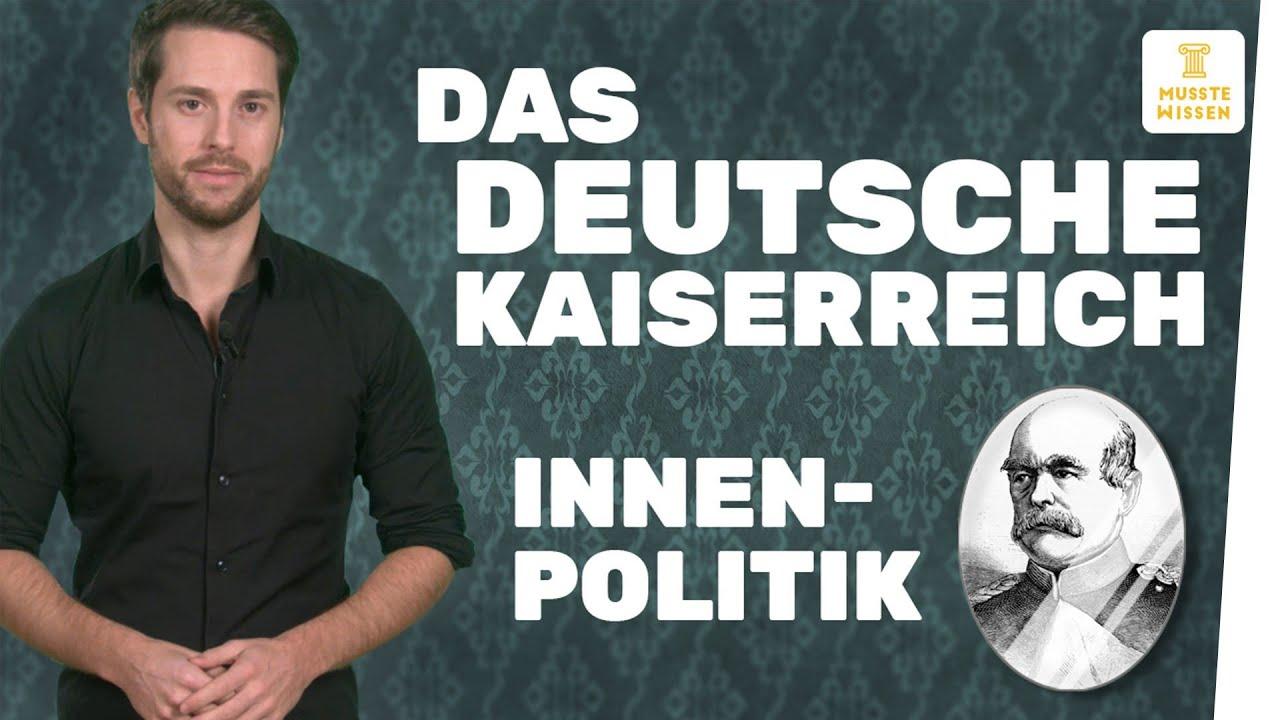 Innenpolitik Im Deutschen Kaiserreich I Musstewissen Geschichte
