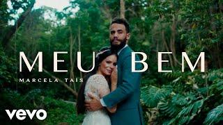 Смотреть клип Marcela Tais - Meu Bem