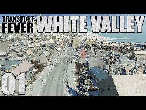 Transport Fever || White Valley Part 1!