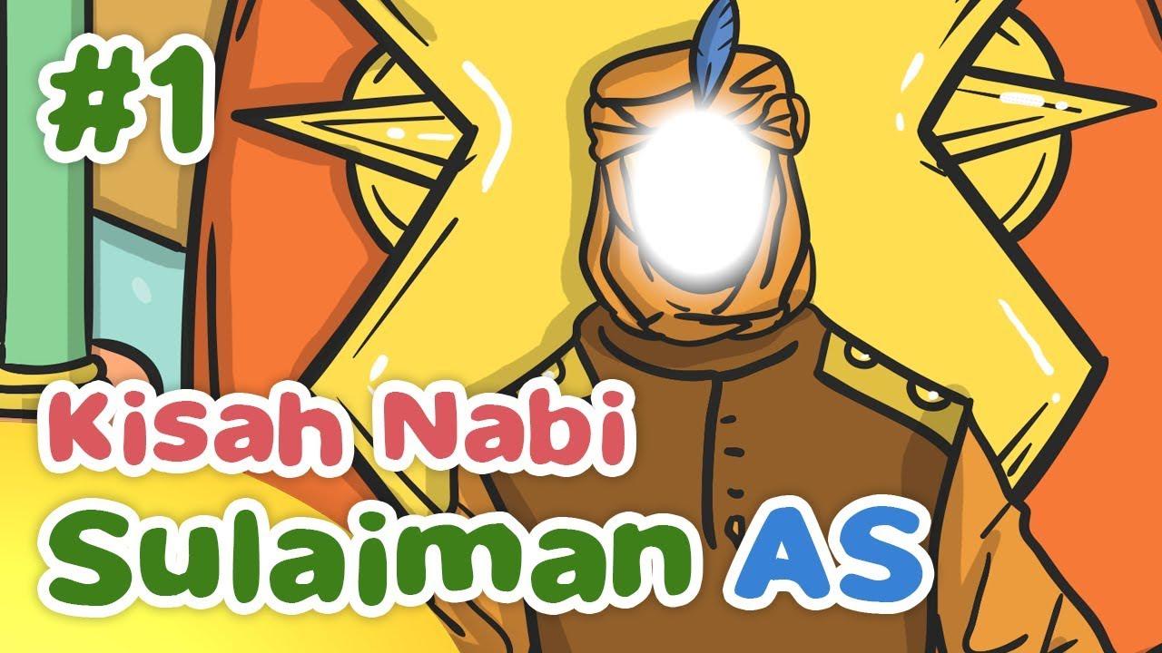 Kisah Nabi Sulaiman AS Adil Dan Bijaksana Sejak Kecil Kartun Anak Muslim Indonesia