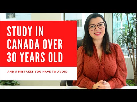 HOW TO STUDY IN CANADA OVER 30 YEARS OLD