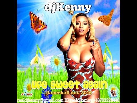 DJ KENNY LIFE SWEET AGAIN DANCEHALL MIX NOV 2016