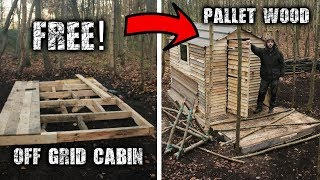 Building An Off Grid Cabin Using Free Pallet Wood A Wilderness Project