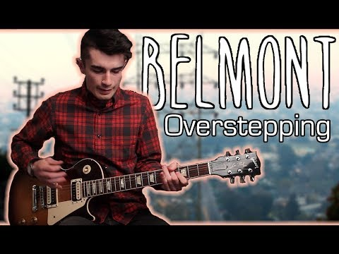 Belmont - Overstepping (Guitar & Bass Cover w/ Tabs)
