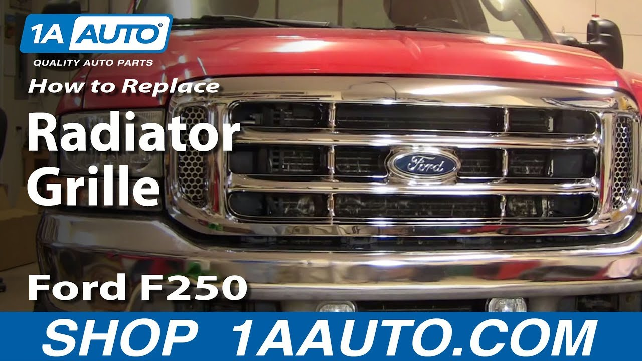 how to replace grille 99 07 ford f250 f350 super duty [ 1280 x 720 Pixel ]