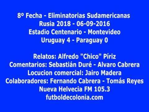 Resumen Uruguay 4   Paraguay 0 - Nueva Helvecia FM 105.3 y futboldecolonia.com