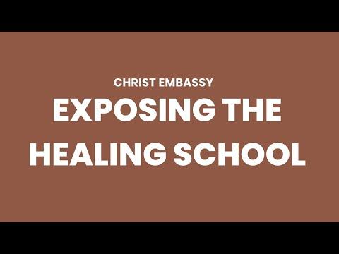 EXPOSING CHRIST EMBASSY'S HEALING SCHOOL