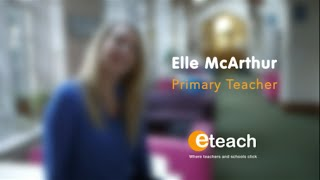Discover why Elle loves using eteach to further her teaching career