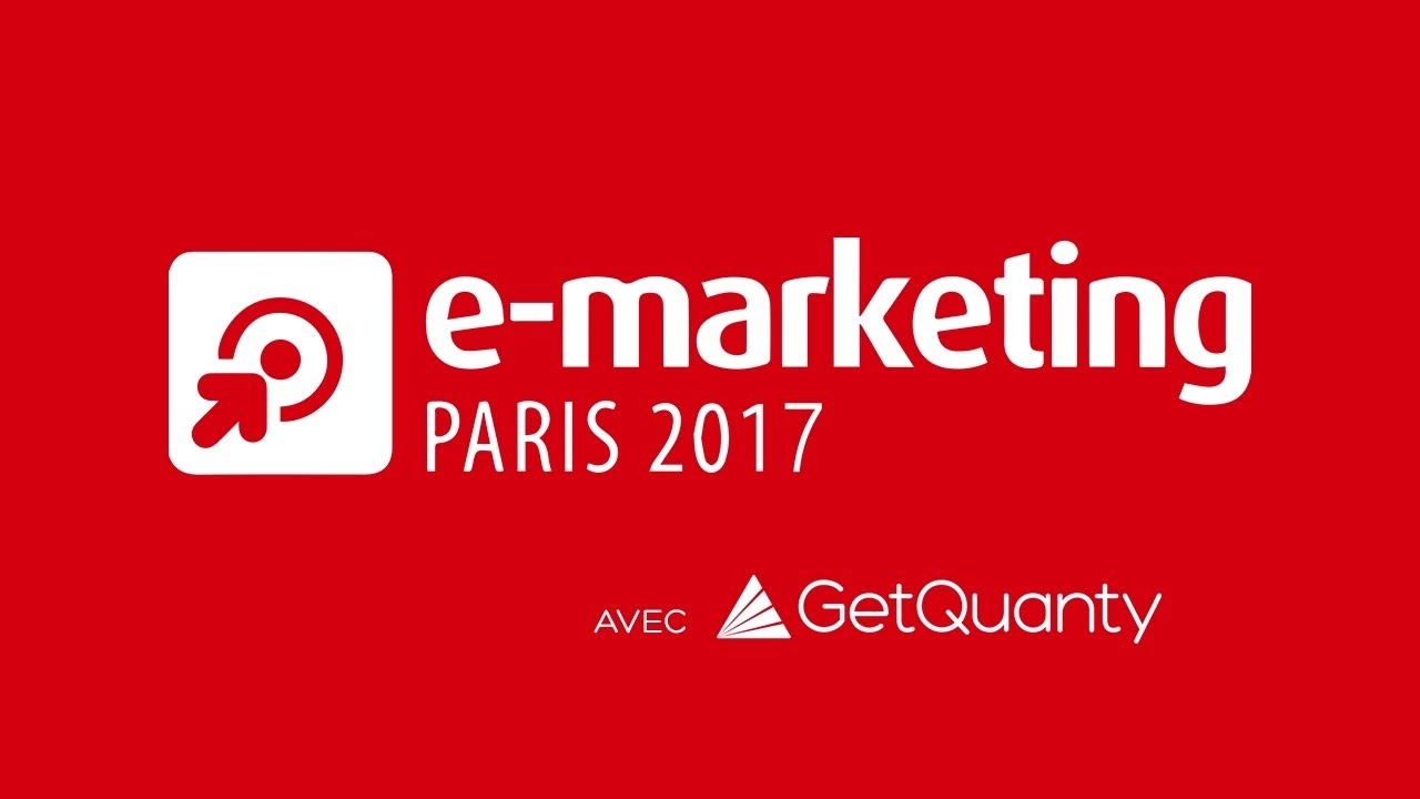 E Marketing Salon Le Salon E Marketing 2017 Vu Par Getquanty