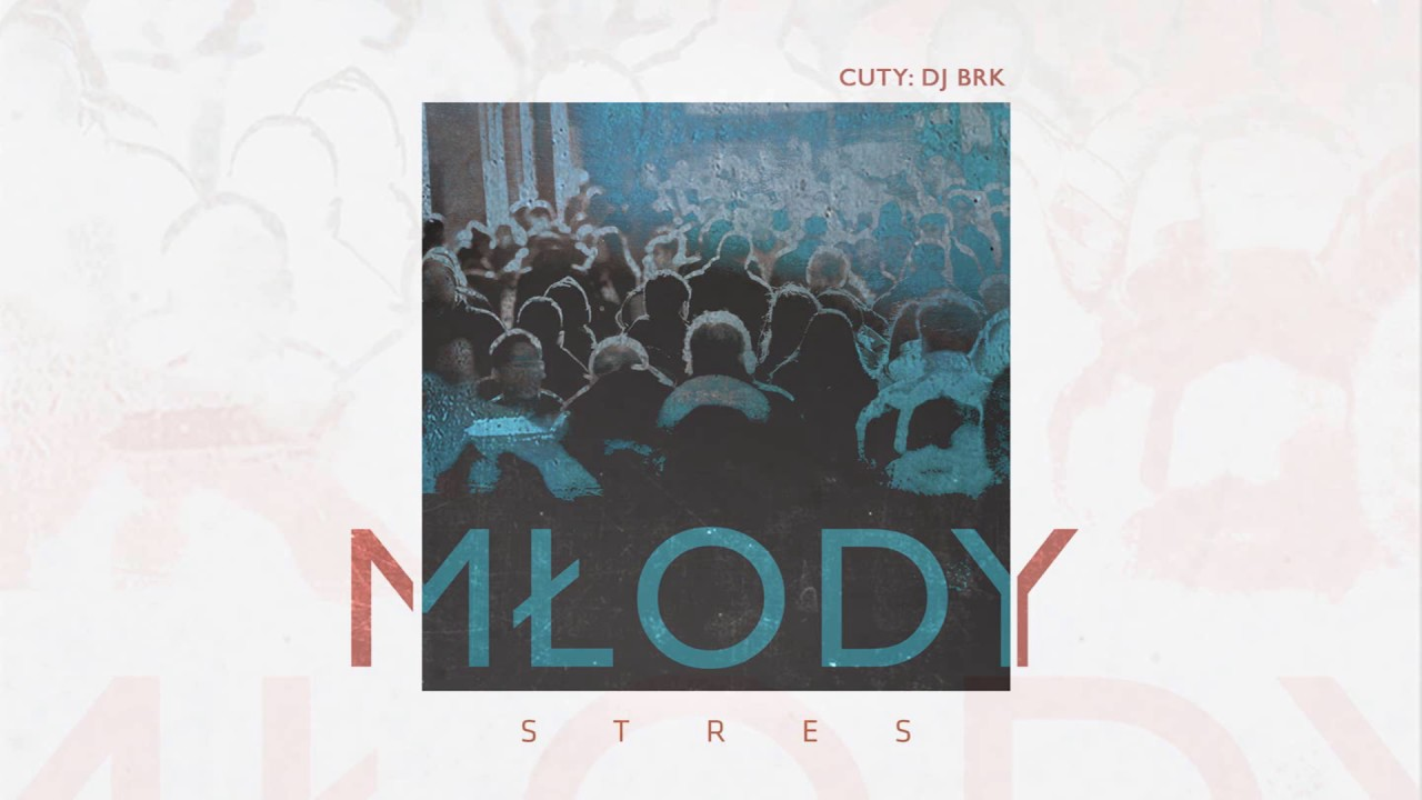 Młody - Stres (official audio) cuty: DJ BRK