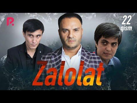 Zalolat (o'zbek Serial) | Залолат (узбек сериал) 22-qism #UydaQoling