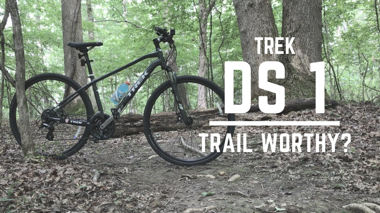 Trek DS 1 - Can It handle a mountain bike trail?