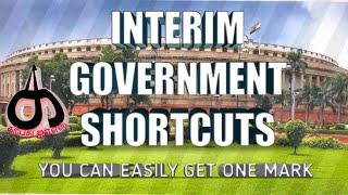INTERIM GOVERNMENT(1946) SHORTCUTS