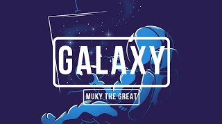 """[FREE] """"GALAXY"""" 