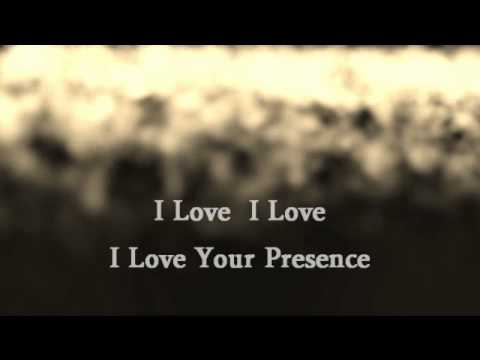 I Love Your Presence Overhead