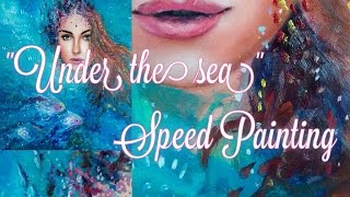 Under the sea - SPEED PAINTING