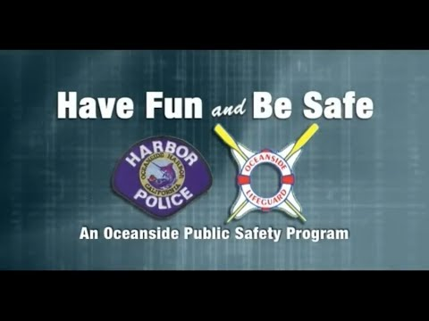 Have Fun and Be Safe - A Harbor Public Safety Program