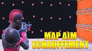 THE BEST MAP AIM OF ECHAUFFEMENT on FORTNITE!