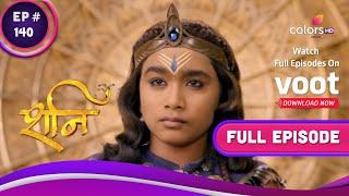 Shani | शनि | Ep. 140 | Will Shani Use His Vakradrishti? | क्या शनि संज्ञा पर करेंगे वक्रदृष्टि?