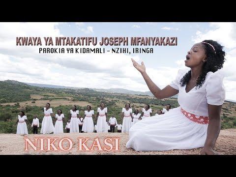 NIKO KASI_Kwaya ya Mt.Joseph Mfanyakazi_Nzihi Kidamali - Iringa