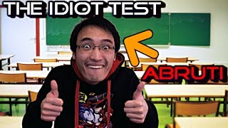 The Idiot Test - JE SUIS OFFICIELLEMENT CON - Gameplay/Commentaire Français [FR]