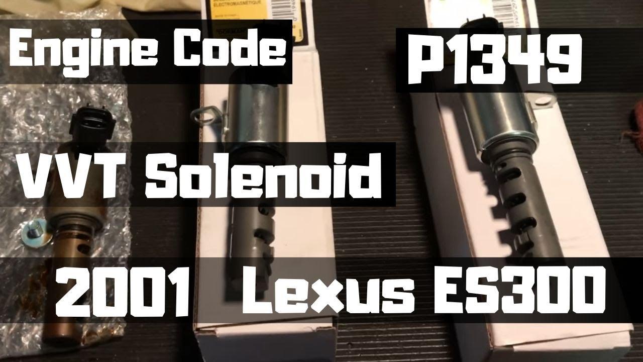 p1349 vvt solenoid 2001 lexus es300 [ 1280 x 720 Pixel ]