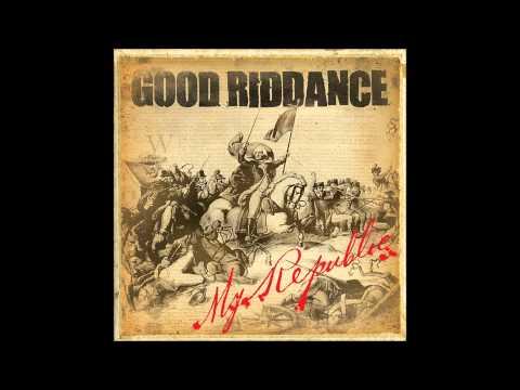 Good Riddance - My Republic (Full album)