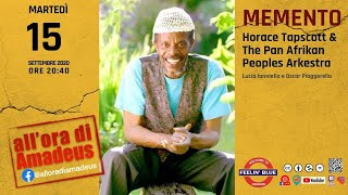 #20e40 | MEMENTO Horace Tapscott & The Pan Afrikan Peoples Arkestra