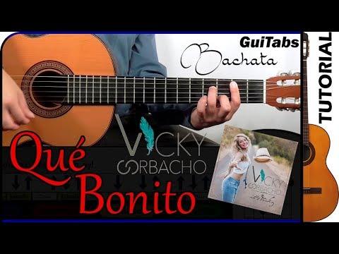 Cómo tocar Qué Bonito de Vicky Corbacho 💑 / Tutorial para Guitarra 🎸