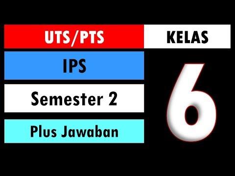 Soal UTS PTS IPS Kelas 6 Semester 2 Dan Kunci Jawaban
