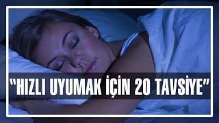Hızlı Uyumak İçin 20 Tavsiye