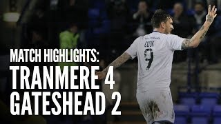 Match Highlights | Tranmere Rovers 4 - 2 Gateshead