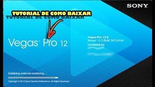 Como Baixar Sony Vegas Pro 12 Já Crakeado  (32 e 64 Bits)