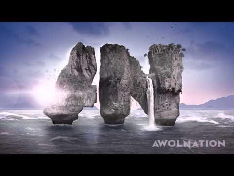 AWOLNATION - ThisKidsNotAlright