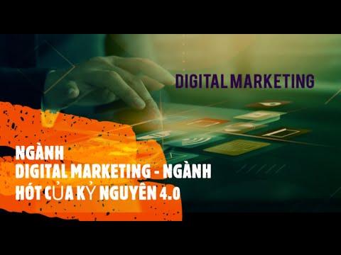 DIGITAL MARKETING – NGÀNH HOT CỦA KỶ NGUYÊN 4.0  #marketing#