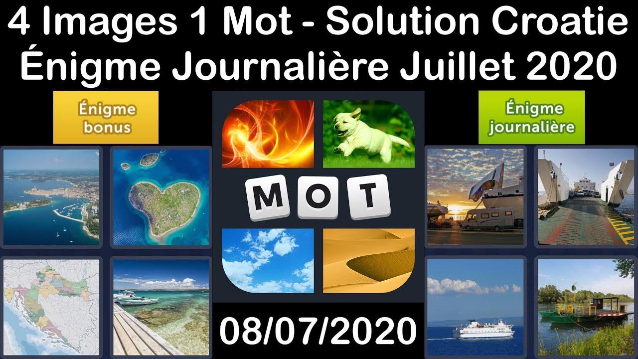 4 Images 1 Mot - Croatie - 08/07/2020 - Juillet 2020 - Énigme Journalière + Énigme bonus Solution