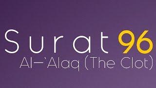 Learn Surat Al-`Alaq (The Clot) [arabic/phonetic/english]