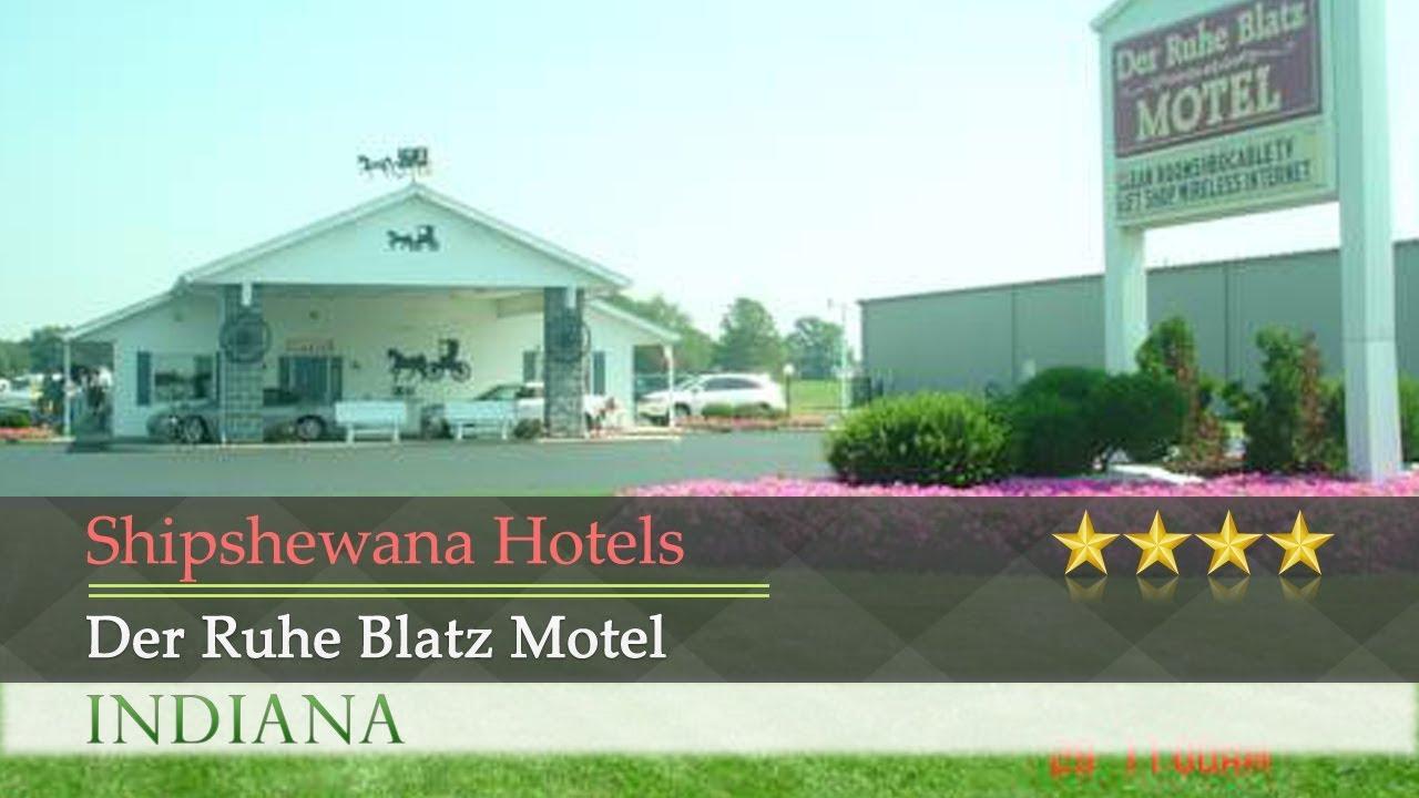 Der Ruhe Blatz Motel Shipshewana Hotels Indiana