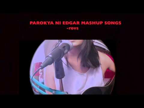 Parokya Ni Edgar Mashup Songs - Rovs Romerosa