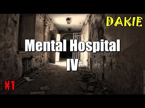 Mental Hospital IV - เดินงงในโรงบาล นี่มัน Outlast ชัดๆ!! #1