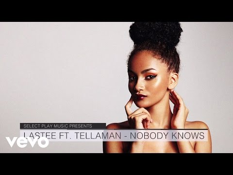 Lastee - Nobody Knows ft. Tellaman