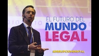 #DisrupciónDigital | El Futuro del Mundo Legal