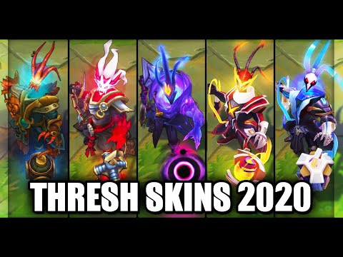 All Thresh Skins Spotlight 2020 (League of Legends)