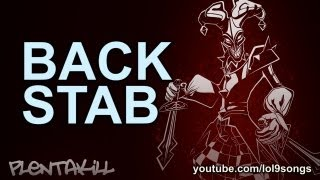 Repeat youtube video PlentaKill - Backstab (League of Legends Champion Rocks) PLK