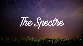 Alan Walker ‒ The Spectre (Lyrics / Lyrics)