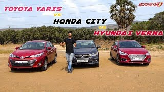 Toyota Yaris vs Honda City 2018 vs Hyundai Verna Comparison in Hindi  | MotorOctane