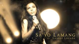 Laarni Lozada - Sayo Lamang (Audio) 🎵   Laarni