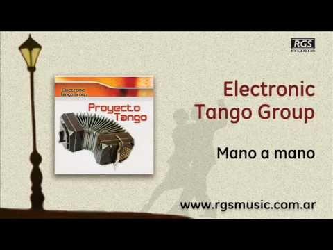 Electronic Tango Group - Mano a mano